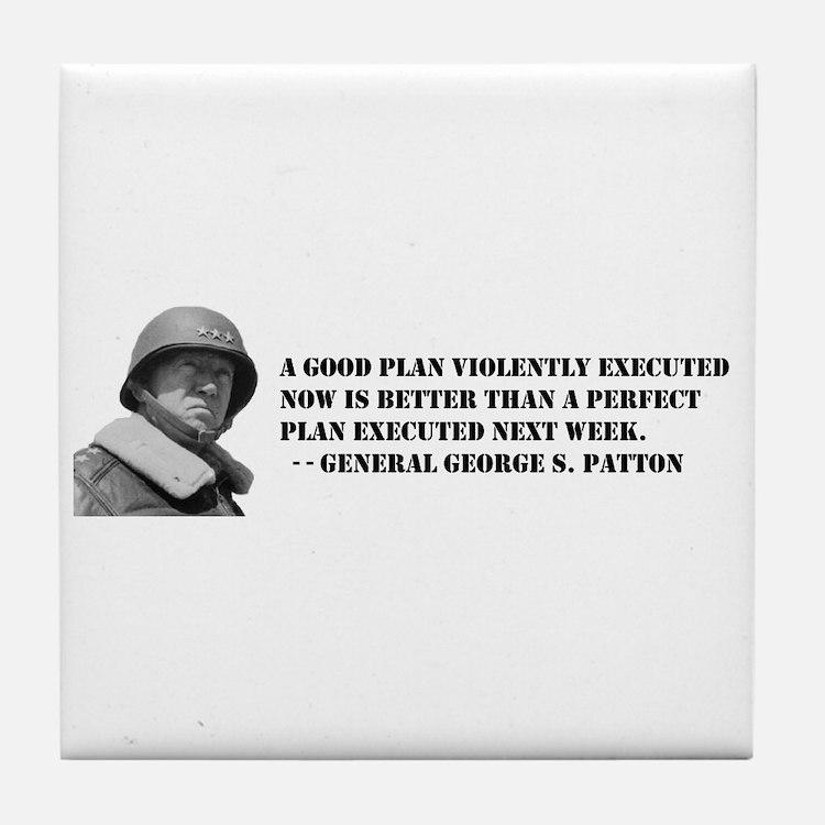 Patton - A Good Plan Tile Coaster