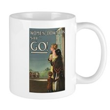 "Women Of Downton Say ""Go!"" Mug"