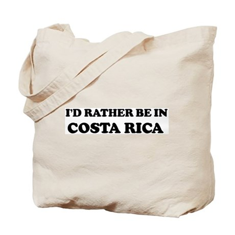 Rather be in Costa Rica Tote Bag
