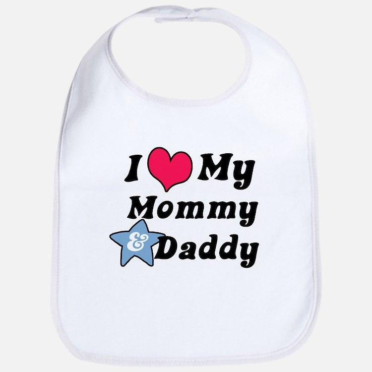 I Love My Mommy and Daddy Bib