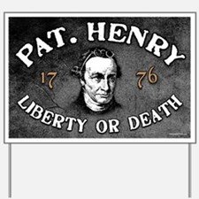 Patrick Henry - Liberty or Death Yard Sign
