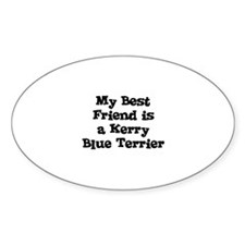 My Best Friend is a Kerry Blu Oval Decal