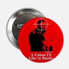 Castro - A Cuban I'd Like to Smoke Button