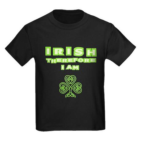 Irish Therefore I Am Kids Dark T-Shirt