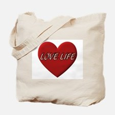 LOVE LIFE EVERYDAY Tote Bag