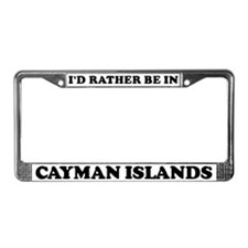 Rather be in Cayman Islands License Plate Frame