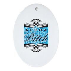 Blue Alpha Bitch Ornament (Oval)