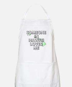 Someone in Hawaii Apron