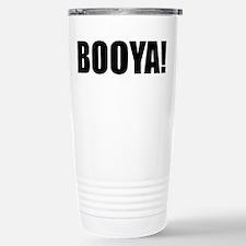 BOOYA! black text Stainless Steel Travel Mug