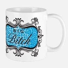 Blue Big Bitch Mug