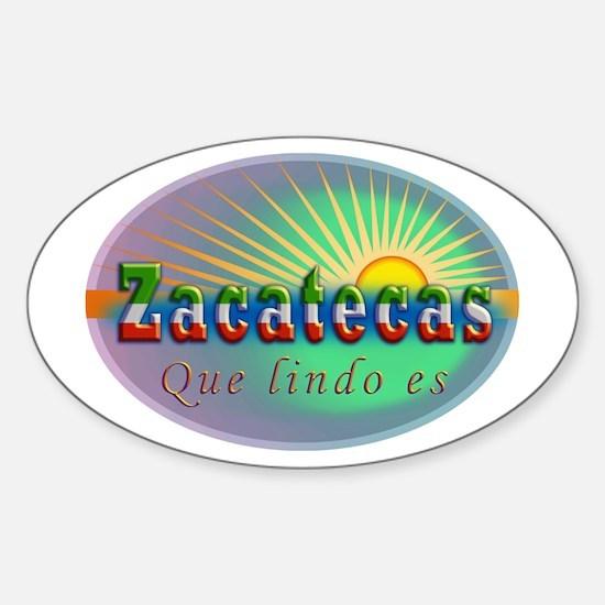 Zacatecas Que Lindo Sticker (Oval)