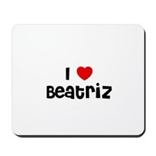I * Beatriz Mousepad