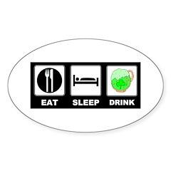 Eat Sleep Drink Sticker (Oval 10 pk)