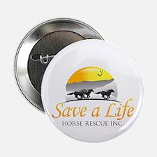 """Save A Life Horse Rescue 2.25"""" Button"""