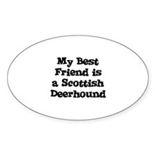 My Best Friend is a Scottish Oval Decal