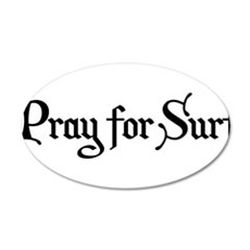 Pray for Surf 35x21 Oval Wall Decal