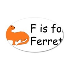 F is for Ferret 22x14 Oval Wall Peel