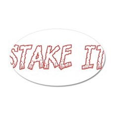 Stake It Wall Decal