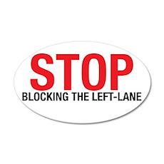 Stop Blocking 22x14 Oval Wall Peel