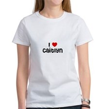 I * Caitlyn Tee