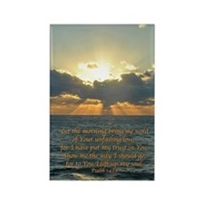 Psalm 143:8 Rectangle Magnet