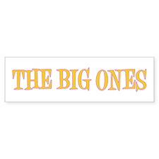 Happy Big Ones Bumper Sticker
