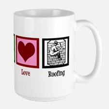 Peace Love Roofing Mug