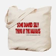 Bismarck - Silly Thing in the Tote Bag