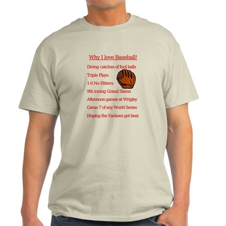 Why I Love Baseball Ash Grey T-Shirt