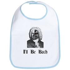 I'll Be Bach (2) Bib