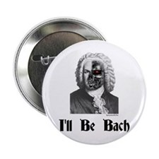 """I'll Be Bach (2) 2.25"""" Button (100 pack)"""