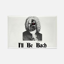I'll Be Bach (2) Rectangle Magnet (10 pack)