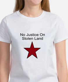 No Justice On Stolen Land Tee