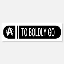 To Boldly Go Bumper Bumper Sticker