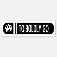 To Boldly Go Bumper Bumper Sticker