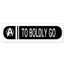 To Boldly Go Bumper Sticker