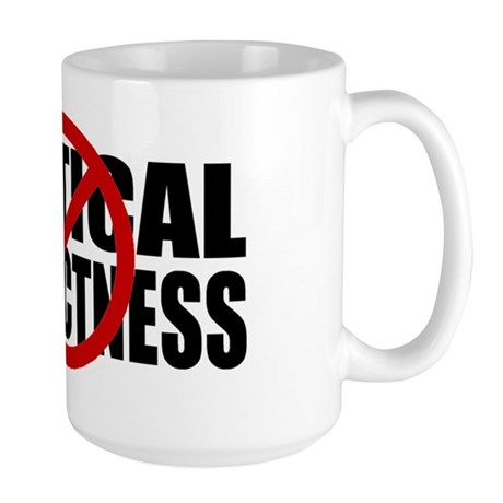 No Political Correctness Large Mug