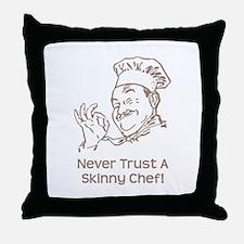 Skinny Chef Throw Pillow