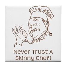 Skinny Chef Tile Coaster