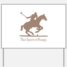 Polo Sport of Kings Yard Sign