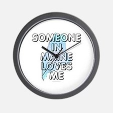 Someone in Maine Wall Clock