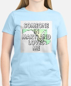 Someone in Maryland T-Shirt