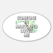 Someone in Maryland Decal