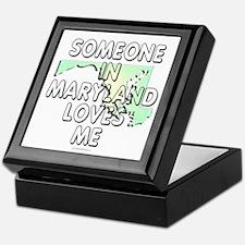 Someone in Maryland Keepsake Box