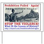 ProhibitionFailed-1 Yard Sign