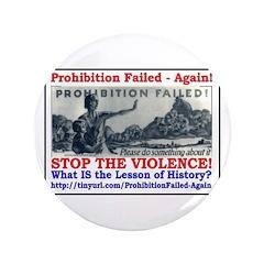"""ProhibitionFailed-1 3.5"""" Button"""