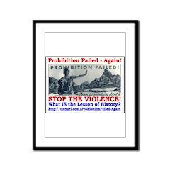 ProhibitionFailed-1 Framed Panel Print