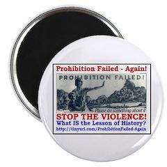 ProhibitionFailed-1 Magnet