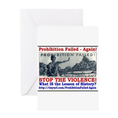 ProhibitionFailed-1 Greeting Card
