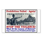 ProhibitionFailed-1 Sticker (Rectangle 50 pk)